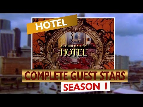 HOTEL: Season 1 Complete Guest Stars