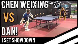 Chen Weixing vs TableTennisDaily's Dan!