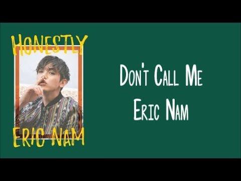 Клип Eric Nam - Don't Call Me