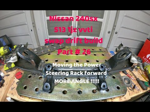 Nissan 240sx S13 Moving the Power Steering Rack forward MORE ANGLE  #nissan240sx