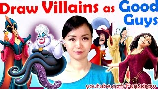 Draw Disney VILLAINS as GOOD GUYS - Art Challenge Video