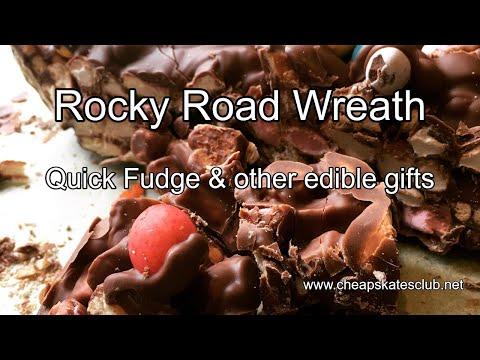 Rocky Road Wreath, Quick Fudge and other edible gift ideas