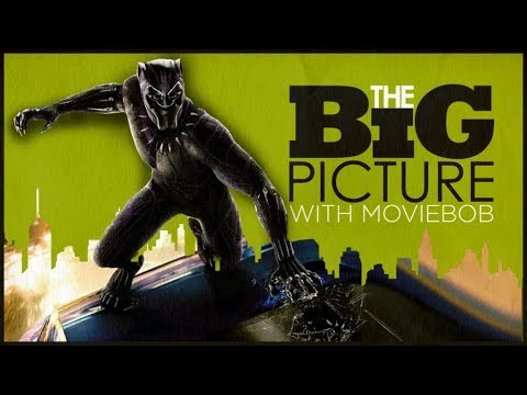 BIG PICTURE: BEST PANTHER: SHOULD BLACK PANTHER WIN BEST PICTURE?