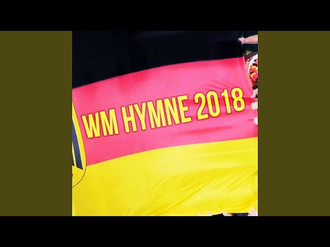 WM Hymne 2018