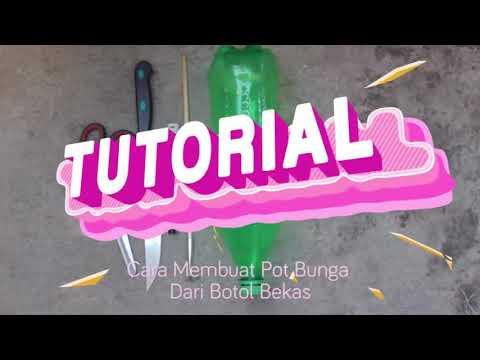 Cara Membuat Pot Bunga Cantik dari Botol Bekas #BYtutorial