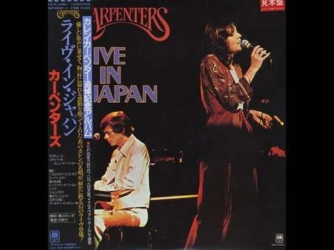 The Carpenters - Live In Japan (Full Album)