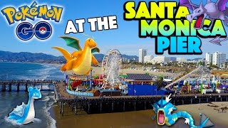 What is Pokemon Go like at the Santa Monica Pier? *NEW SERIES*