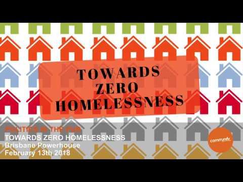 Politics in the Pub: Towards Zero Homelessness