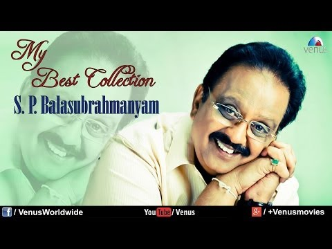 """S. P. Balasubrahmanyam"" My Best Collection   Audio Jukebox"