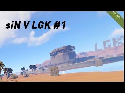 siN V LGK #1 (Online Raid) - Rust