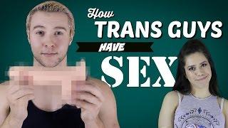 How Do Transgender People Have Sex?
