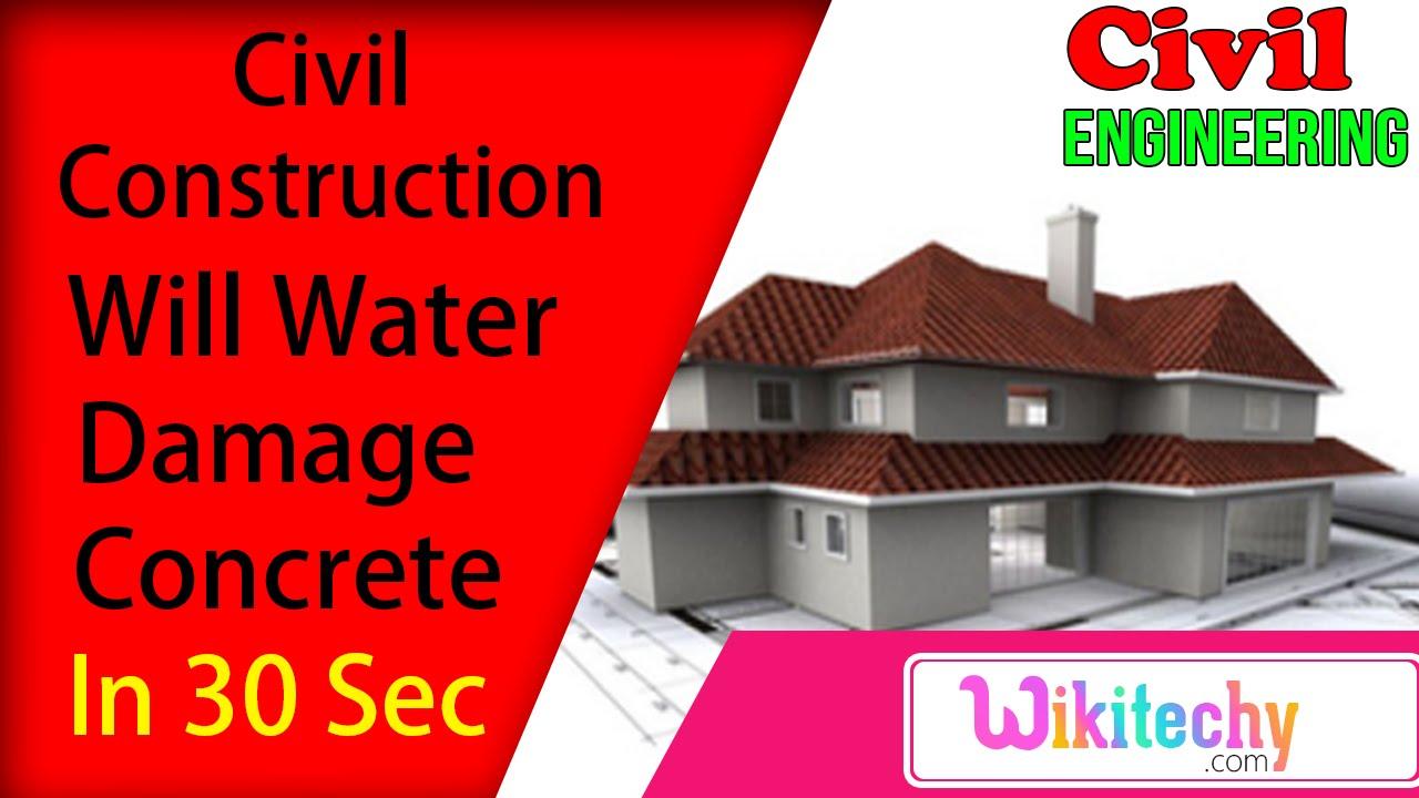 will water damage concrete civil construction interview will water damage concrete civil construction interview questions civil interview questions