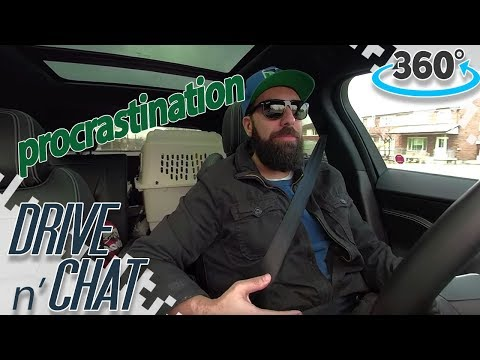 Procrastination - DRIVE N' CHAT (360 Video)
