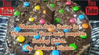 Simple & Homemade Chocolate cake in Microwave Oven with baking Guide #sohineeskitchen #cake