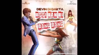 Download Devin Di Dakta- Rrri Bam Bi Deng Deng (Star$truck Records) May 2015 MP3 song and Music Video