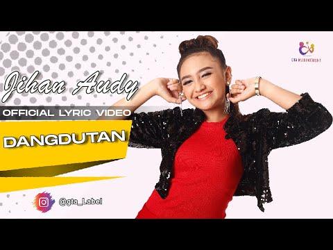 Jihan Audy - Dangdutan (Official Lyric Video)