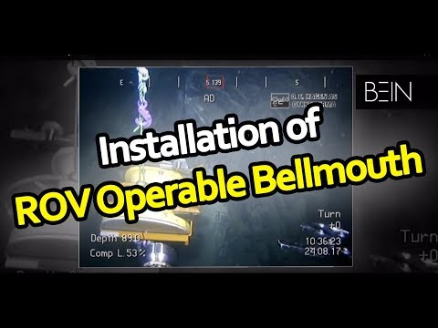 ROV Video: Installation of ROV Operable Bellmouth