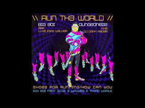 Big Boi Ft. B.O.B & Wavves & Third World - Run Th3 World w/ Lyrics mp3