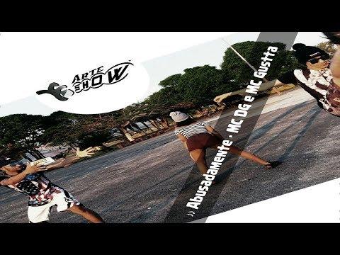 Coreografia - Abusadamente - MC DG e MC Gustta - ARTE SHOW