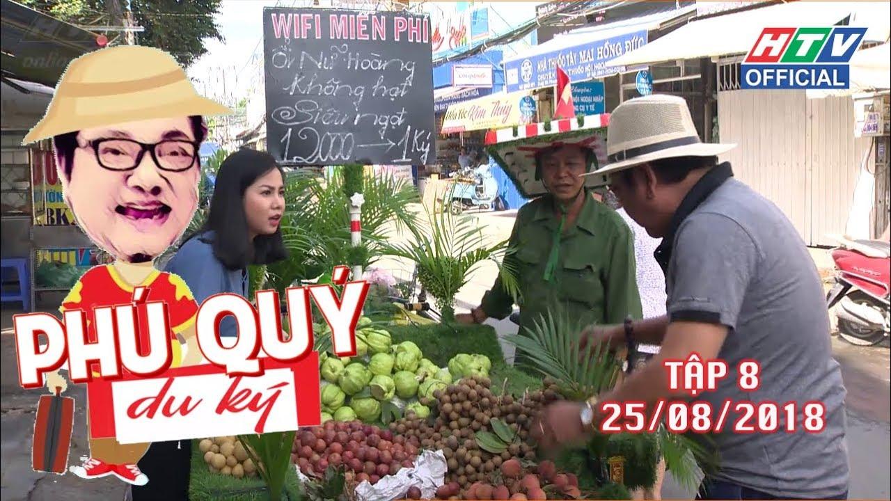 image HTV PHÚ QUÝ DU KÝ | TẬP 8: Hàng trái cây lưu động | PQDK  #8 25/8/2018