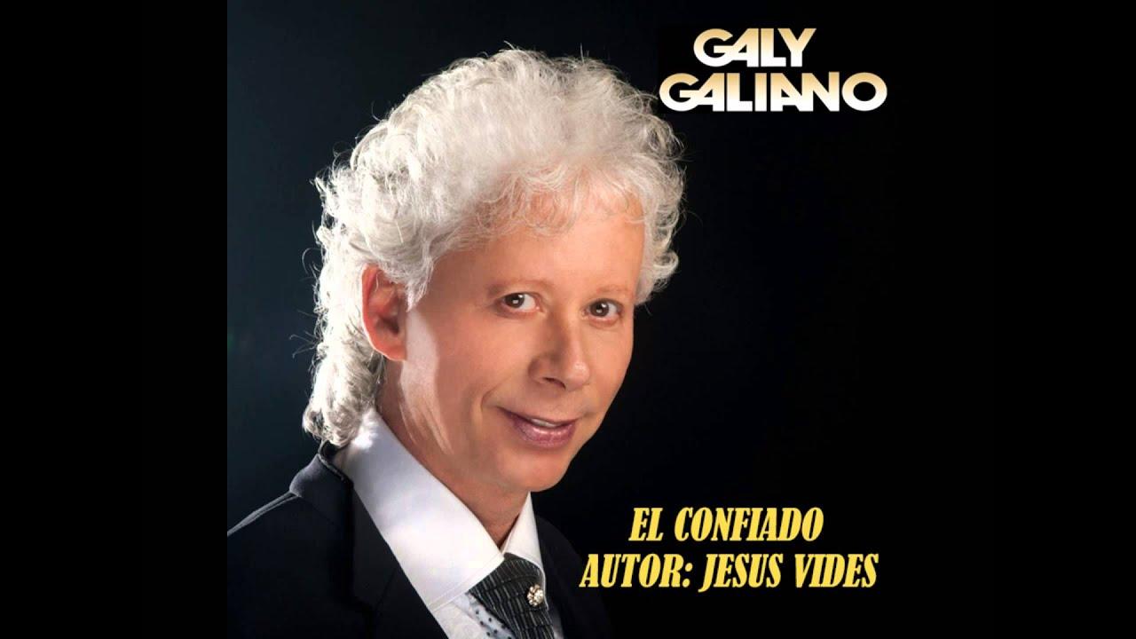GALY GALIANO - EL CONFIADO