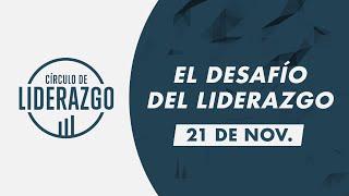 El desafío del liderazgo. | Círculo de Liderazgo | Pastor Hermann Alb