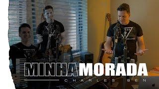 Charles Ben - Minha Morada (Cover Isadora Pompeo) - Forró Gospel 2019