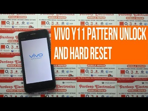 vivo y11 pattern unlock and hard reset | Pardeep Electronics