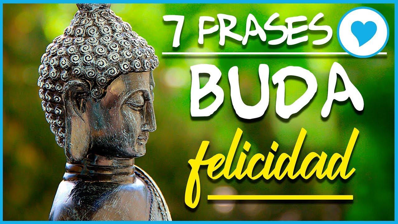 7 Frases De Buda Para Ser Feliz