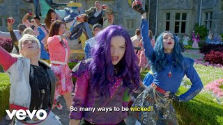 """Descendants 2 – Cast - Ways to Be Wicked (From """"Descendants 2""""/Sing-Along)"""