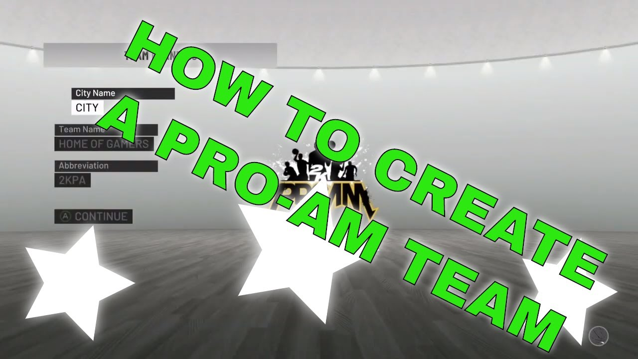 How to Create a Pro-AM Team in NBA 2K19   Home of Gamers