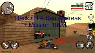 [TuTo] Hack GTA San Andreas + Jeu fini à 100% | Android