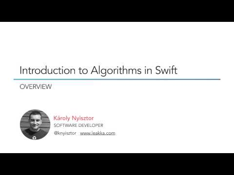 Introduction to Algorithms in Swift - Overview
