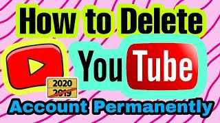 How to Delete YouTube channel step by step (2020)