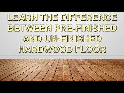 Learn The Difference Between Prefinished and Unfinished Hardwood Floor | Chestnut Flooring