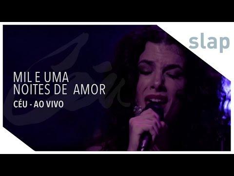 Céu - Mil E Uma Noites de Amor (DVD Céu Ao Vivo)