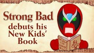 "Strong Bad reads ""The Ocelot and the Porridge Maiden"" (Teaser Trailer) - Worldbuilders 2014"