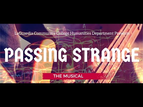 LAGCC Passing Strange: The Musical