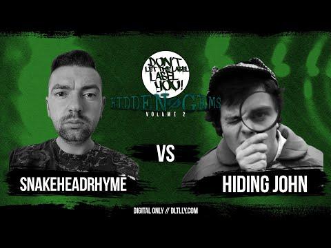 SnakeHeadRhyme vs Hiding John // Hidden Gems 2 // DLTLLY