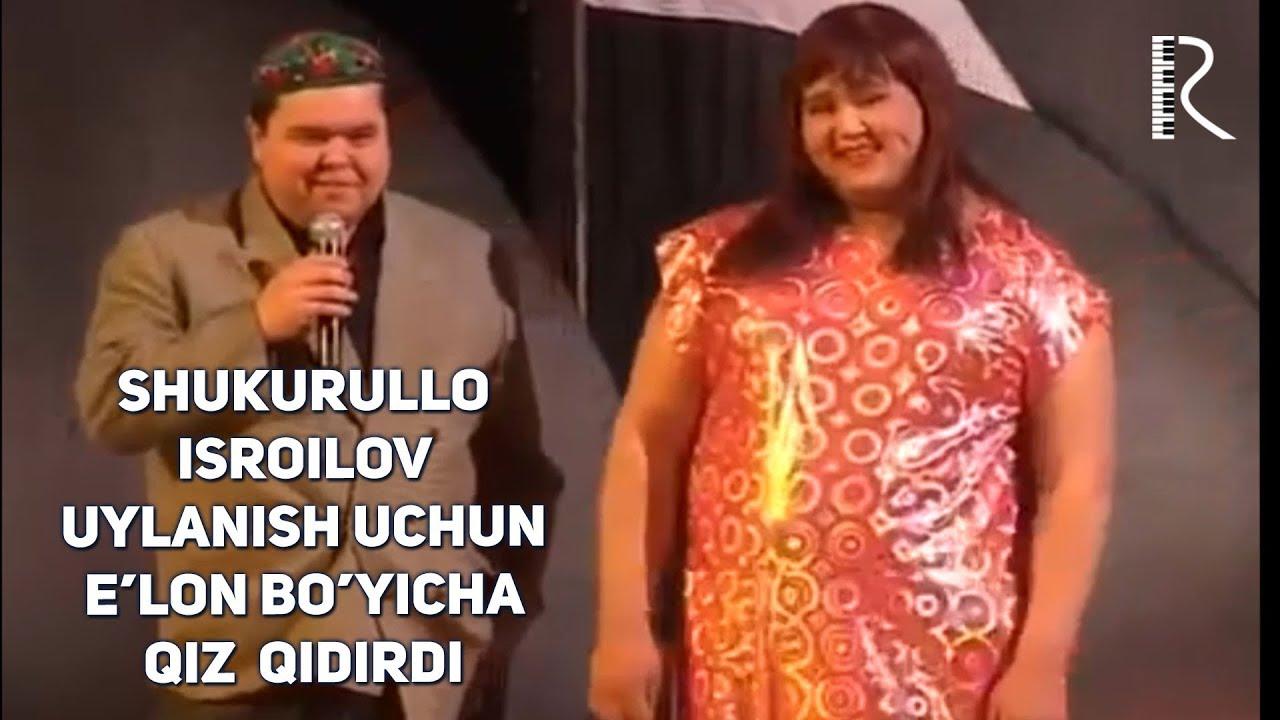 Shukurullo Isroilov - Uylanish uchun e'lon bo'yicha qiz qidirdi