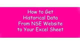 How To Download Historical Data For Nse Stock