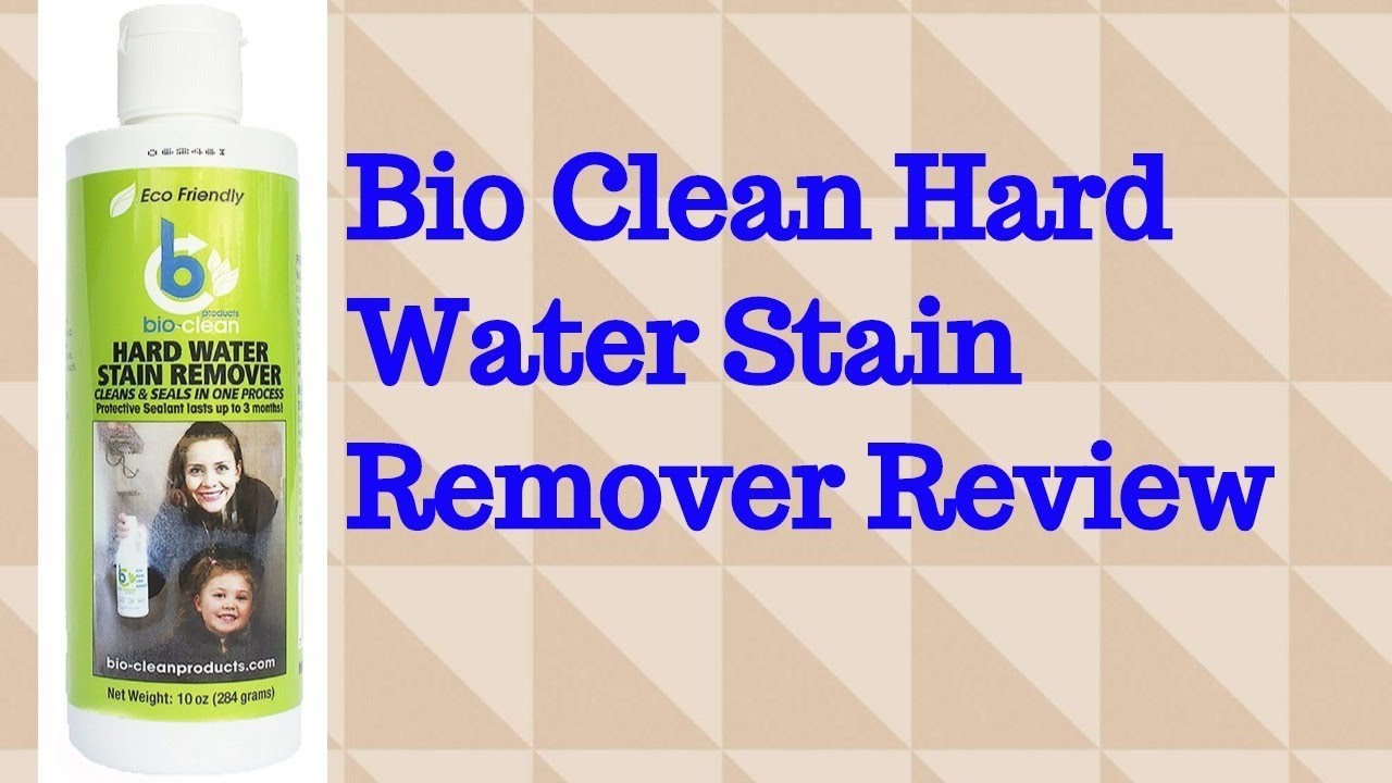 Bio Clean Hard Water Stain Remover Review - YouTube