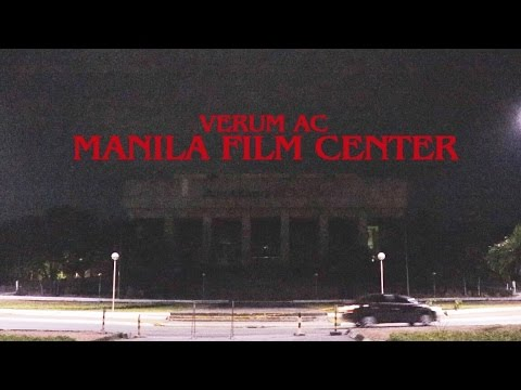 Verum AC: Manila Film Center!
