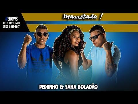 PEIXINHO & SAKA BOLADÃO PART. GAIATA - MARRETADA ( ÁUDIO OFICIAL )