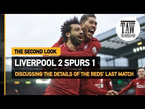 rpool 2 Tottenham Hotspur 1  The Second Look