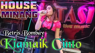 KIAMAIK CINTO - Dangdut House Remix Orgen Tunggal Betris Bombay || Fadli Vaddero