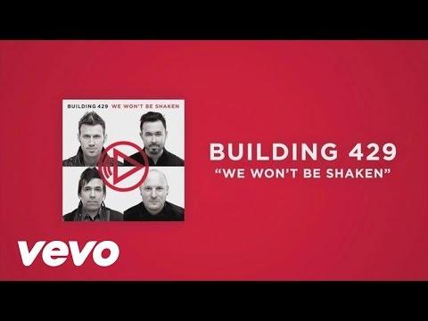 Building 429 - We Won't Be Shaken (Official Lyric Video)