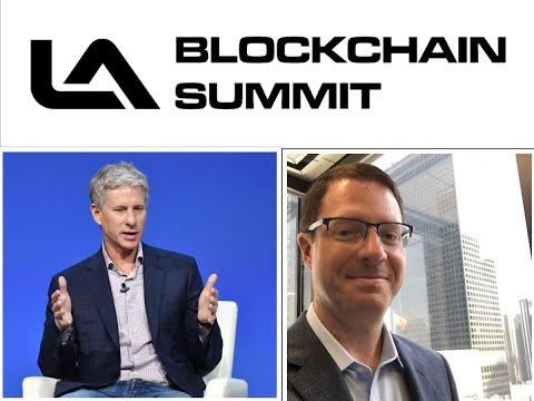 LA Blockchain Summit: Ripple's Chris Larsen & Brian Brooks O.C.C