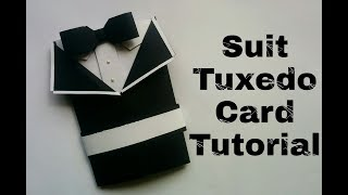 Suit Tuxedo Card Tutorial | DIY | Birthday Card for Father