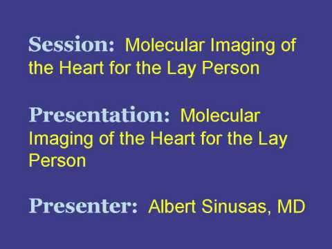 Molecular Imaging of the Heart for the Lay Person